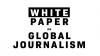 """Международная Федерация Журналистов (МФЖ) опубликовала """"Белую книгу по мировой журналистике"""""""